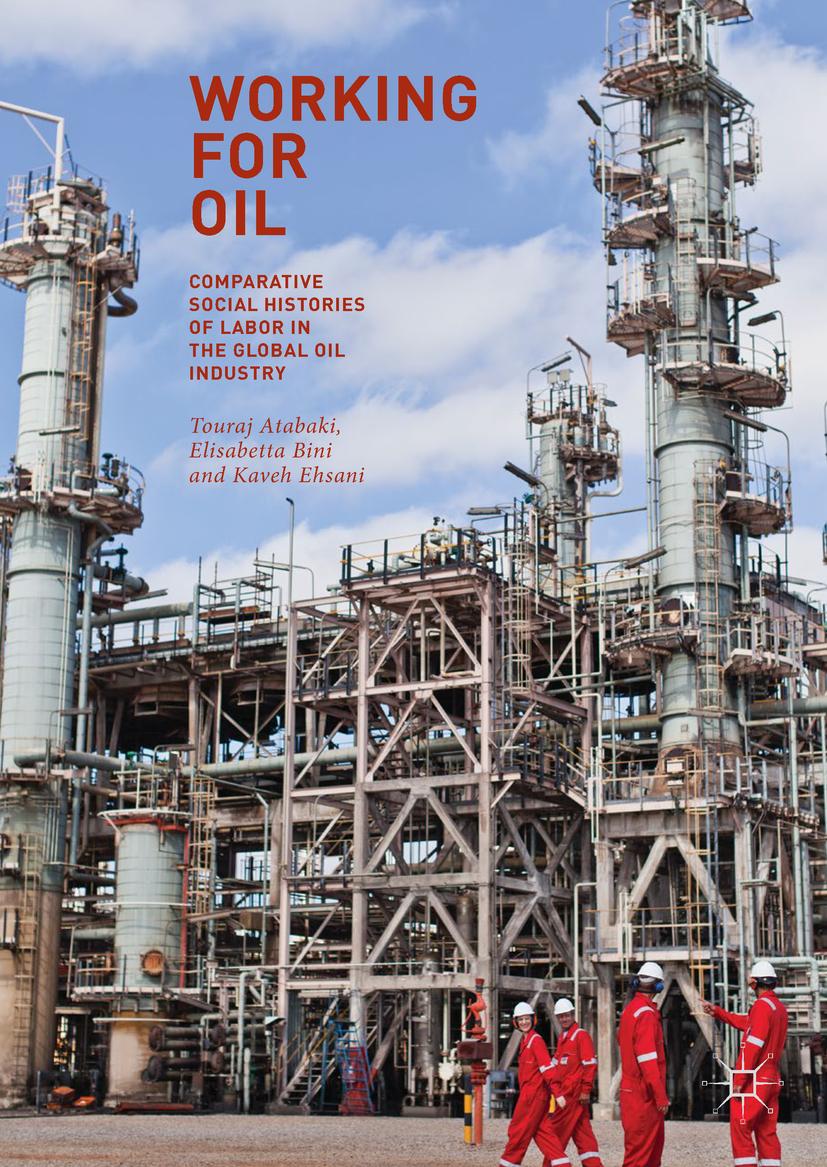 Atabaki, Touraj - Working for Oil, ebook