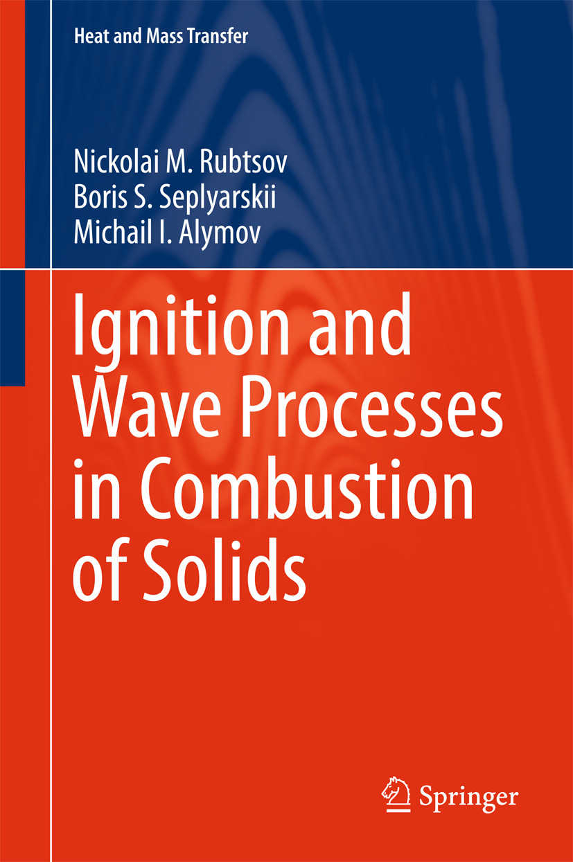 Alymov, Michail I. - Ignition and Wave Processes in Combustion of Solids, ebook