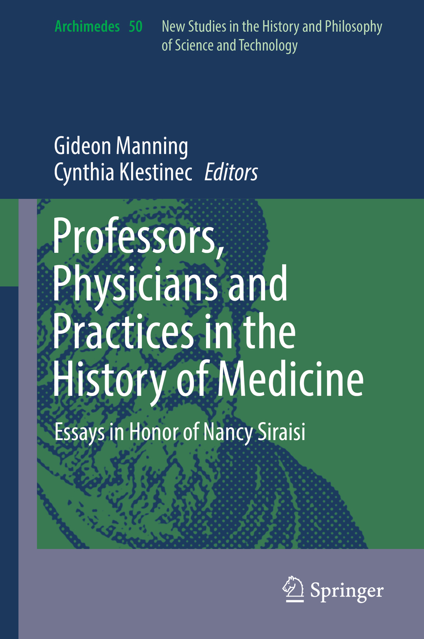 Klestinec, Cynthia - Professors, Physicians and Practices in the History of Medicine, ebook