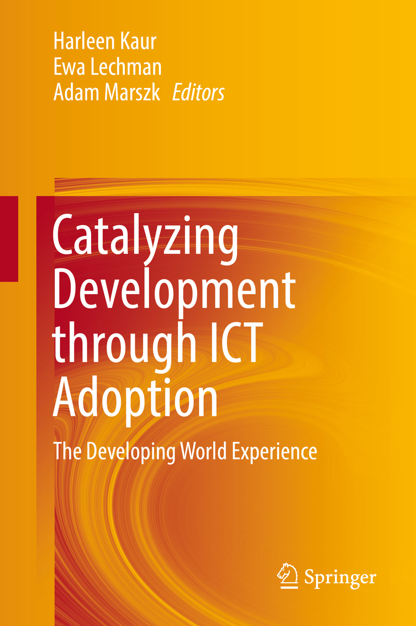 Kaur, Harleen - Catalyzing Development through ICT Adoption, ebook
