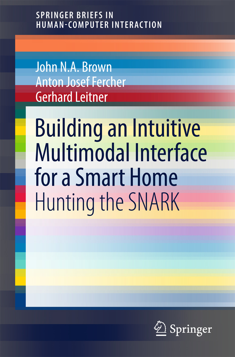 Brown, John N.A - Building an Intuitive Multimodal Interface for a Smart Home, ebook