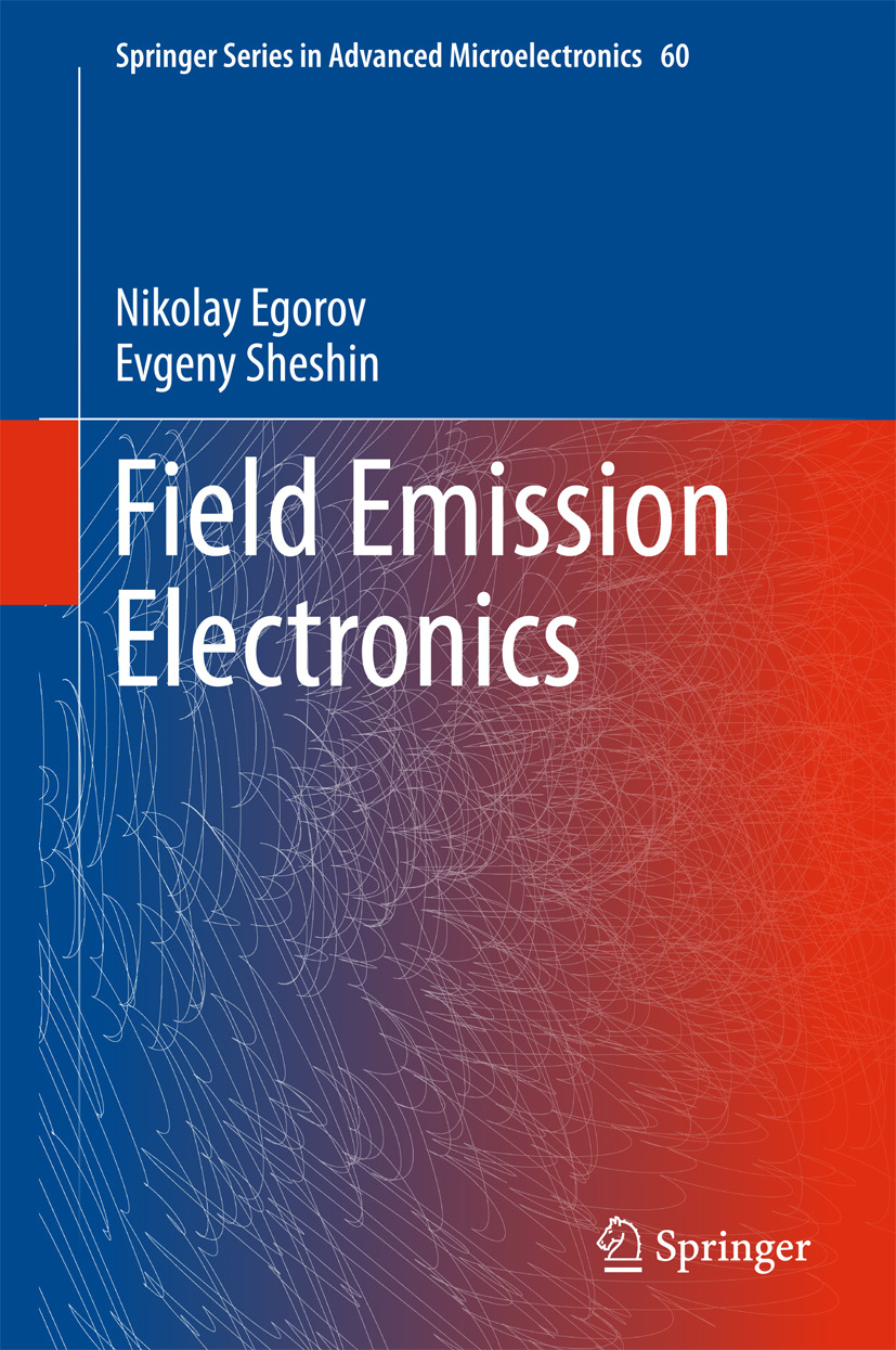 Egorov, Nikolay - Field Emission Electronics, ebook