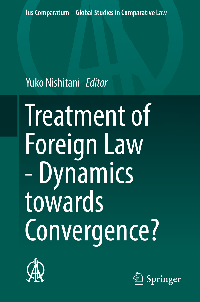 Nishitani, Yuko - Treatment of Foreign Law - Dynamics towards Convergence?, ebook
