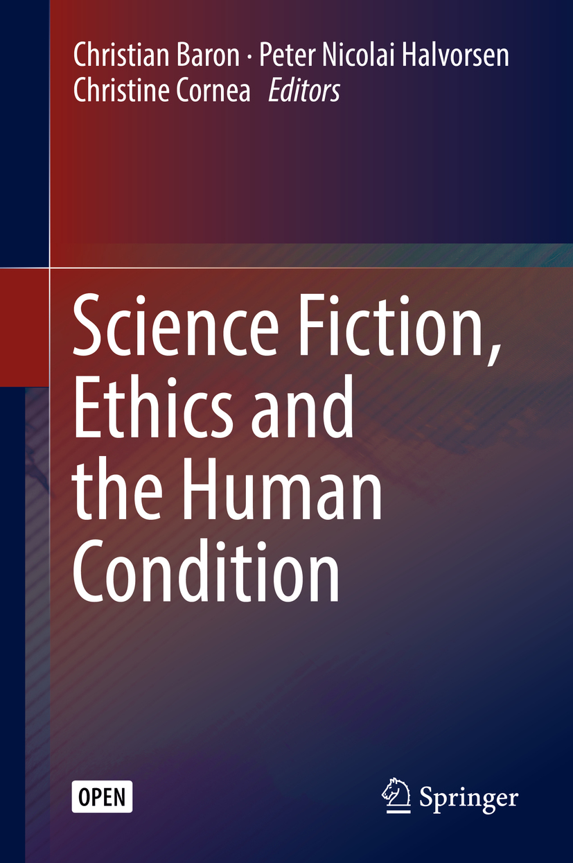 Baron, Christian - Science Fiction, Ethics and the Human Condition, ebook