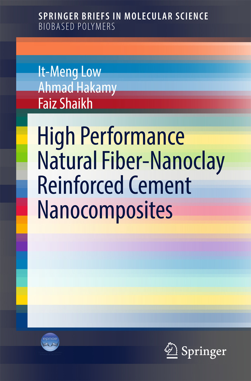 Hakamy, Ahmad - High Performance Natural Fiber-Nanoclay Reinforced Cement Nanocomposites, ebook