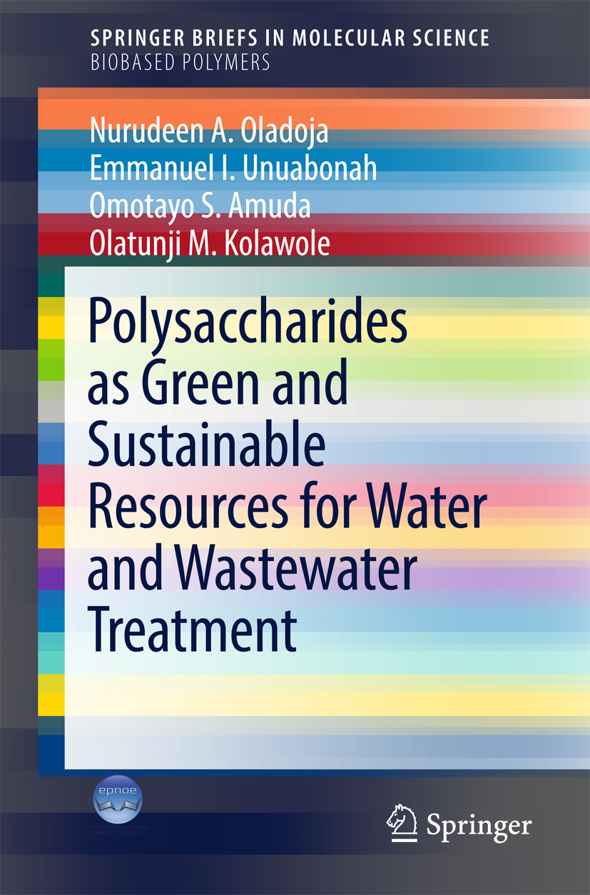 AMUDA, OMOTAYO S. - Polysaccharides as a Green and Sustainable Resources for Water and Wastewater Treatment, ebook