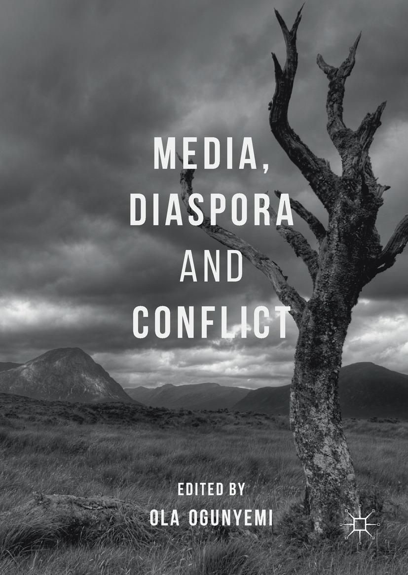Ogunyemi, Ola - Media, Diaspora and Conflict, ebook