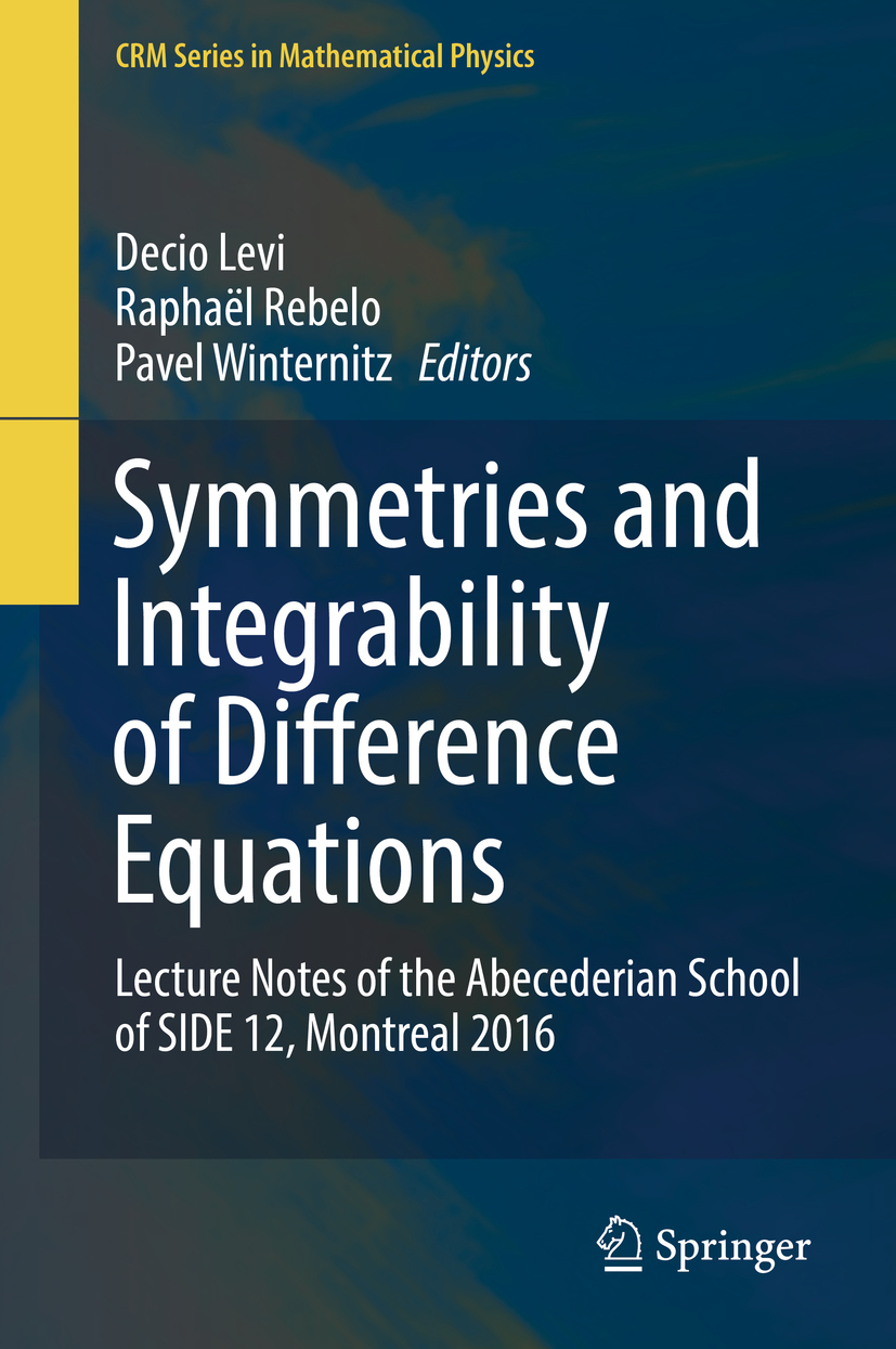 Levi, Decio - Symmetries and Integrability of Difference Equations, ebook