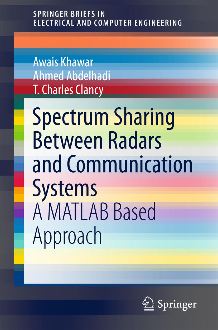 Abdelhadi, Ahmed - Spectrum Sharing Between Radars and Communication Systems, ebook