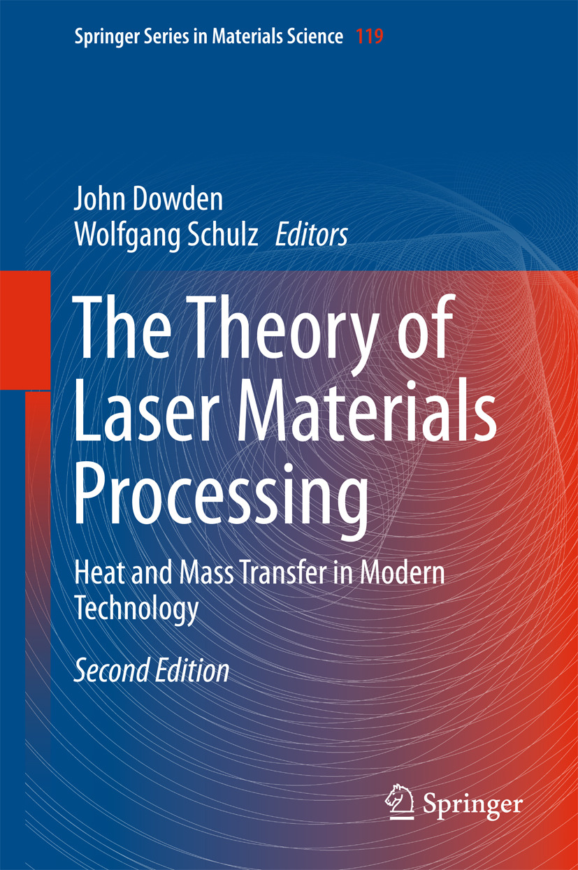 Dowden, John - The Theory of Laser Materials Processing, e-kirja