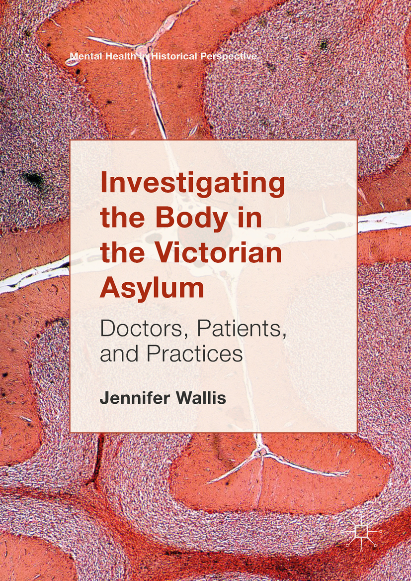 Wallis, Jennifer - Investigating the Body in the Victorian Asylum, ebook