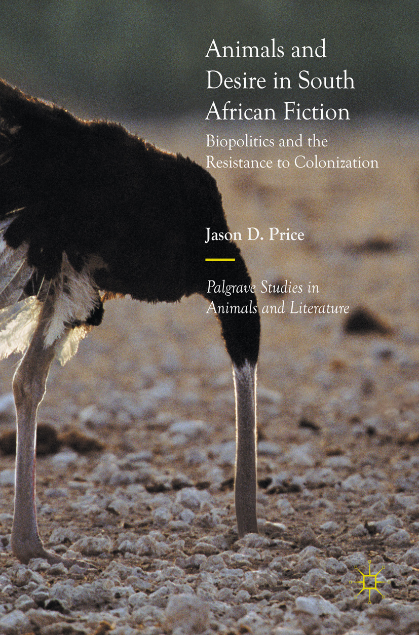 Price, Jason D. - Animals and Desire in South African Fiction, ebook