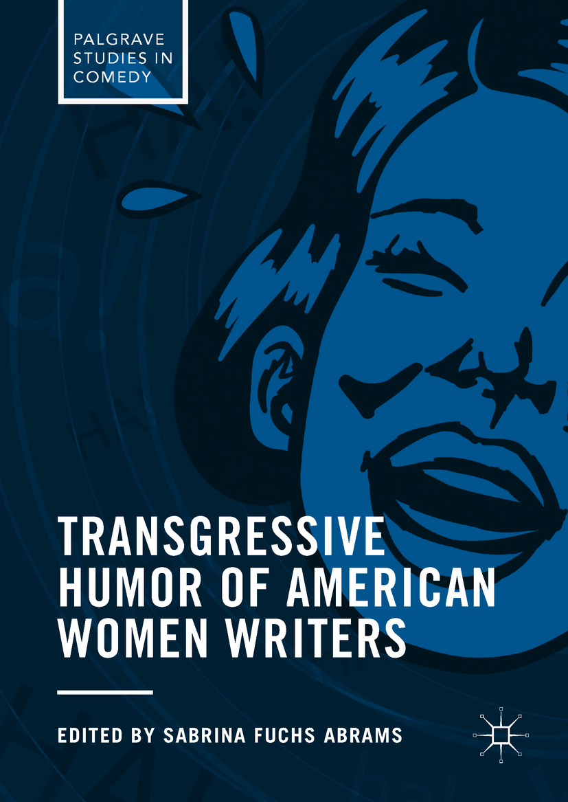 Abrams, Sabrina Fuchs - Transgressive Humor of American Women Writers, ebook