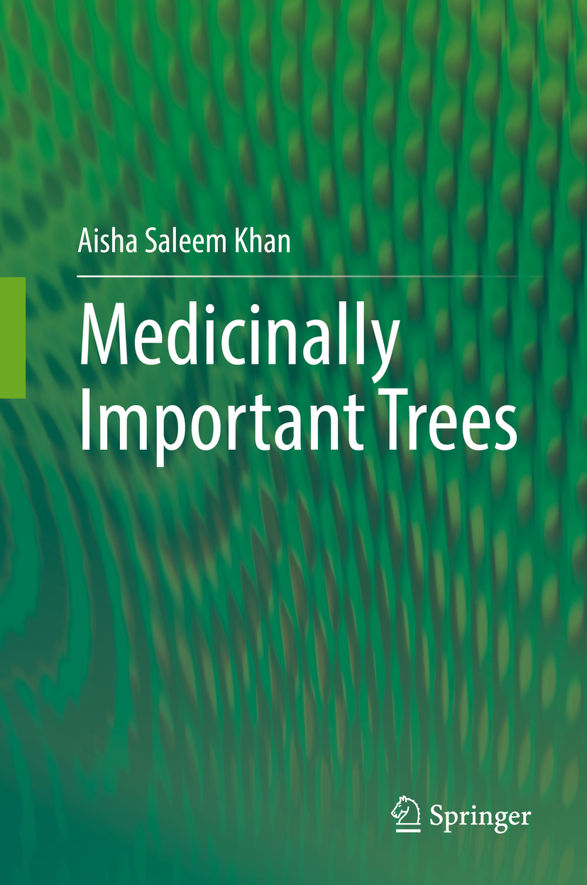 Khan, Aisha Saleem - Medicinally Important Trees, ebook