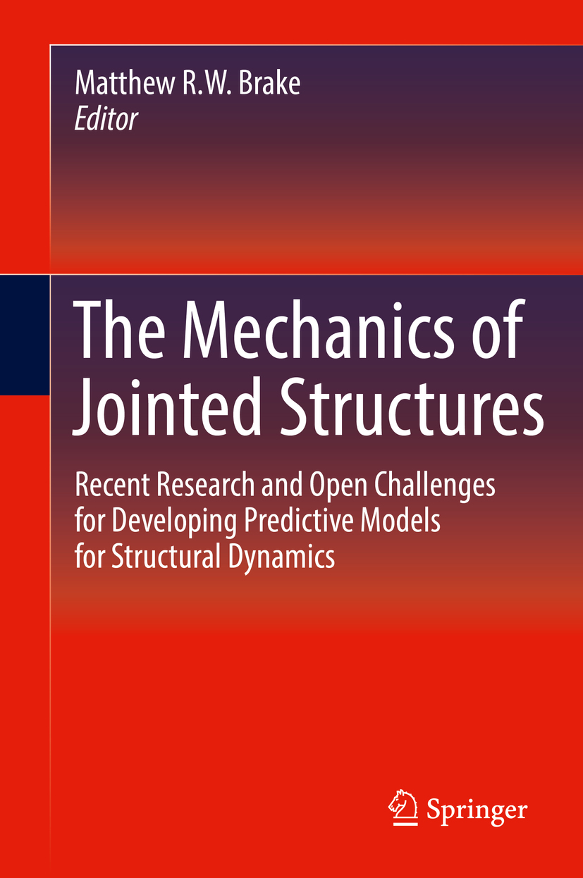 Brake, Matthew R.W. - The Mechanics of Jointed Structures, e-kirja