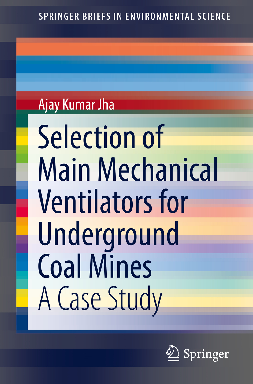 Jha, Ajay Kumar - Selection of Main Mechanical Ventilators for Underground Coal Mines, ebook