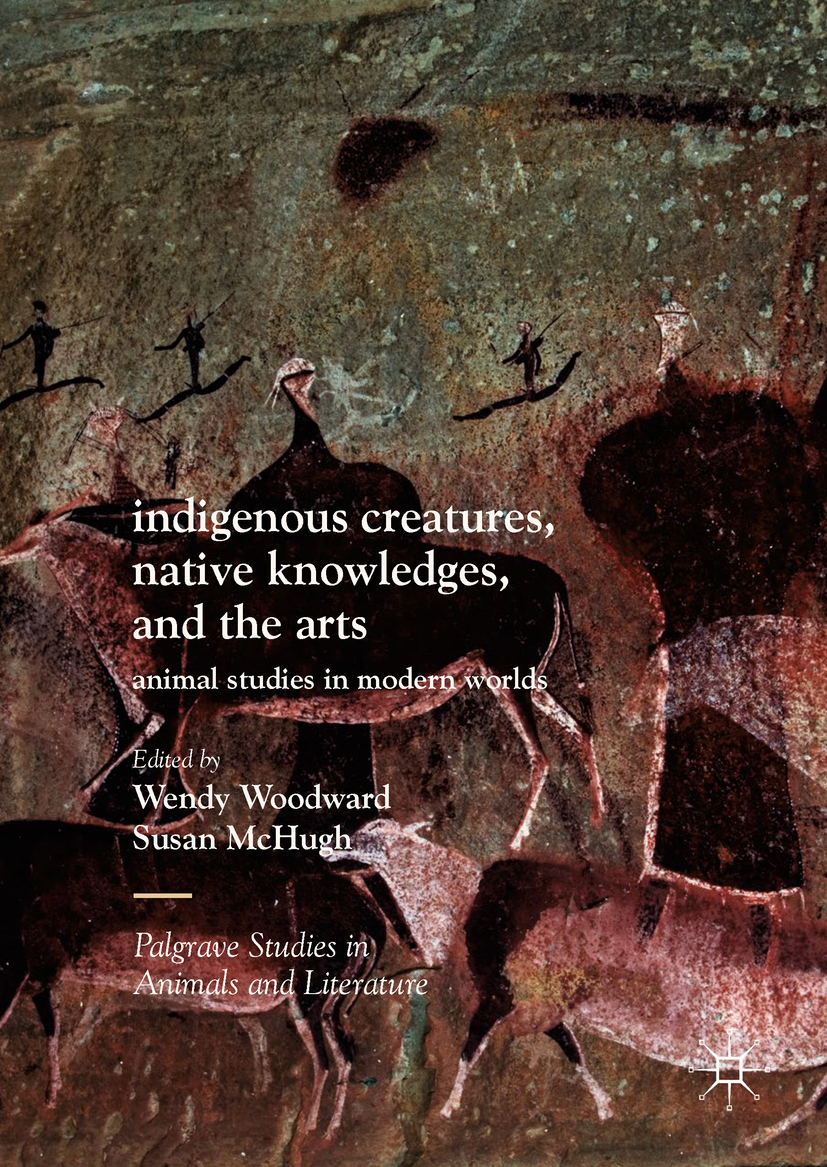 McHugh, Susan - Indigenous Creatures, Native Knowledges, and the Arts, ebook