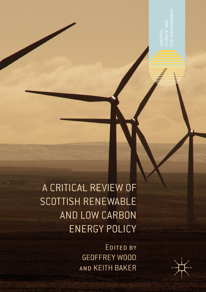 Baker, Keith - A Critical Review of Scottish Renewable and Low Carbon Energy Policy, ebook