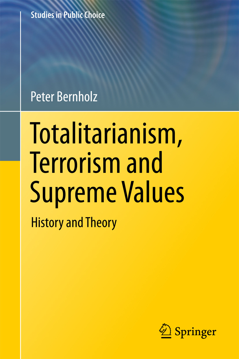 Bernholz, Peter - Totalitarianism, Terrorism and Supreme Values, ebook