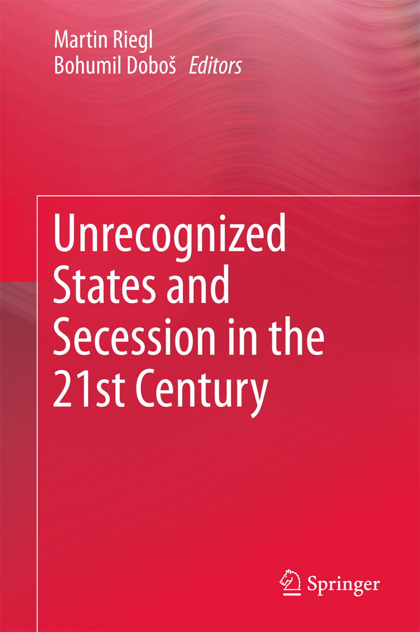 Doboš, Bohumil - Unrecognized States and Secession in the 21st Century, ebook