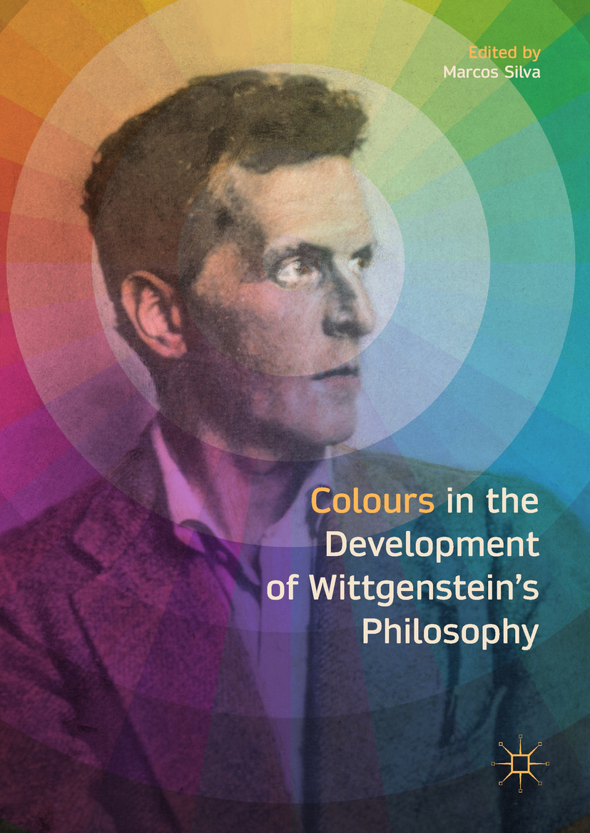 Silva, Marcos - Colours in the development of Wittgenstein's Philosophy, ebook