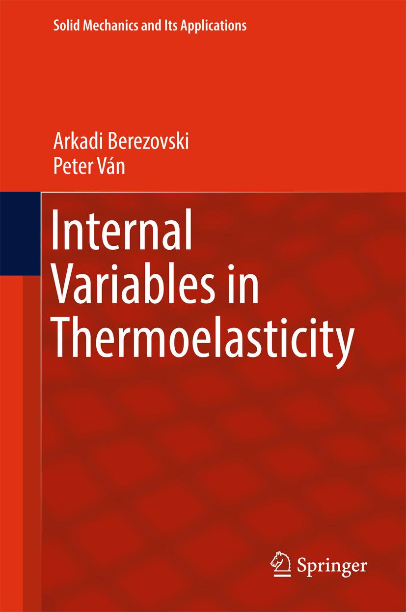 Berezovski, Arkadi - Internal Variables in Thermoelasticity, ebook