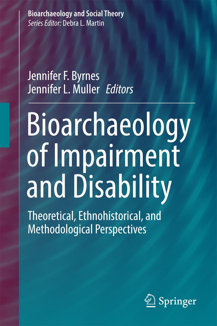 Byrnes, Jennifer F. - Bioarchaeology of Impairment and Disability, ebook