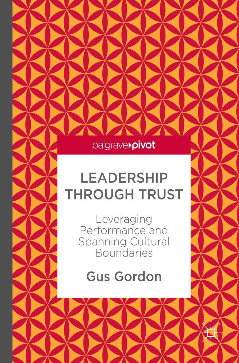 Gordon, Gus - Leadership through Trust, e-bok
