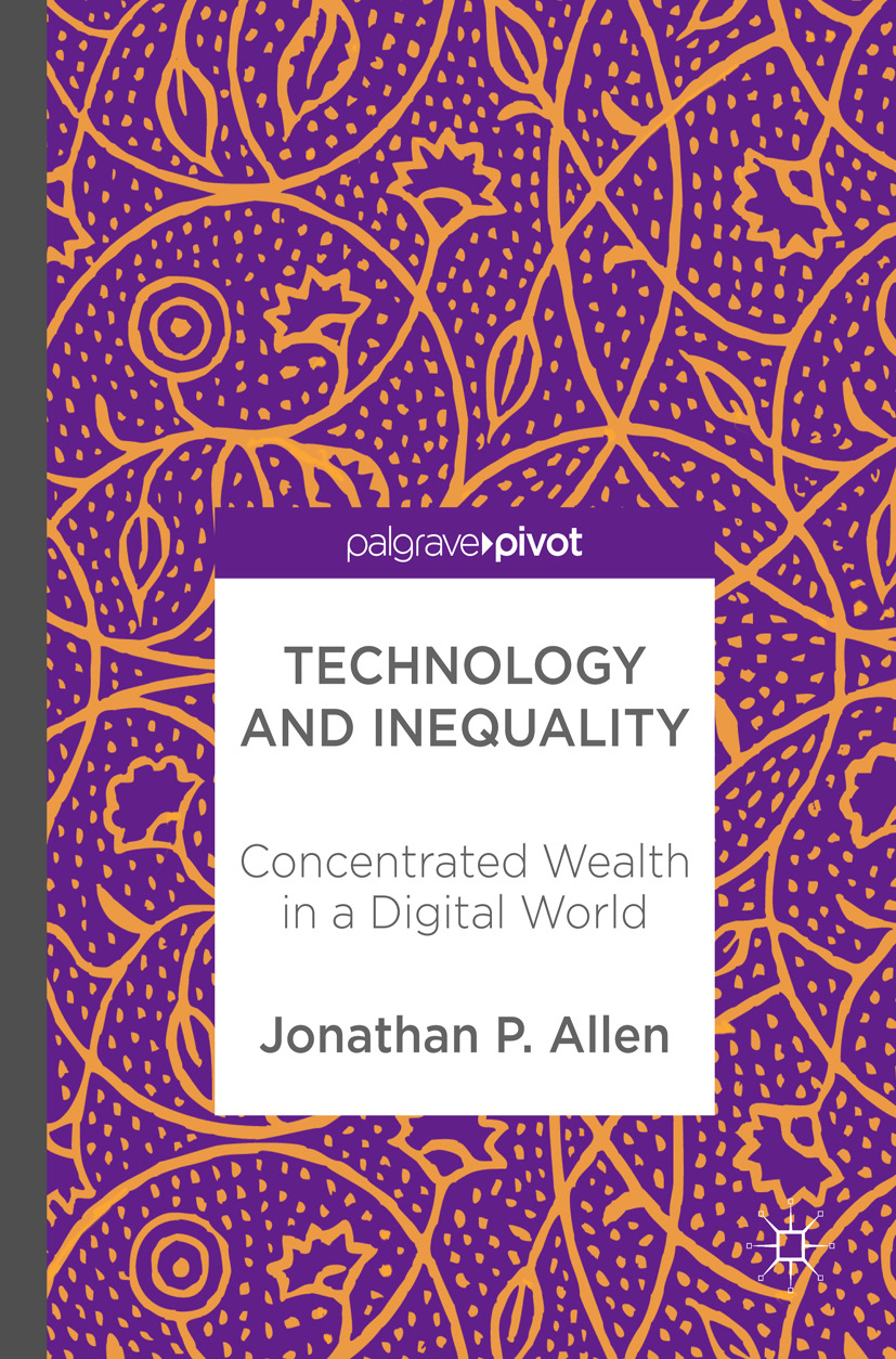 Allen, Jonathan P. - Technology and Inequality, ebook