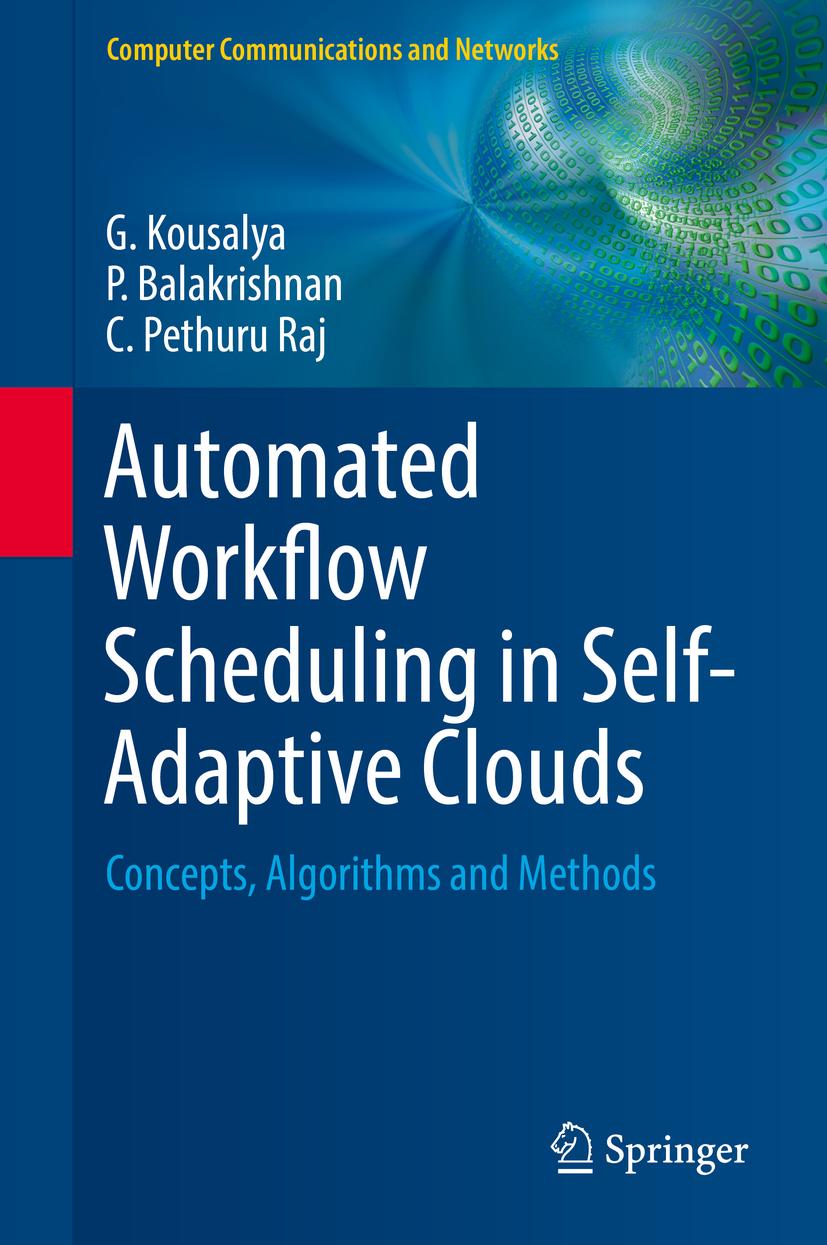 Balakrishnan, P. - Automated Workflow Scheduling in Self-Adaptive Clouds, e-kirja
