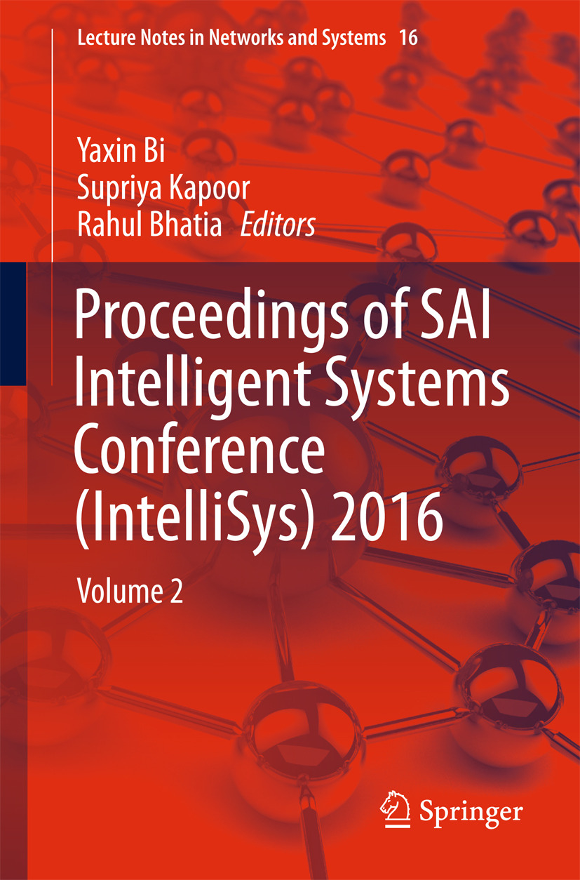 Bhatia, Rahul - Proceedings of SAI Intelligent Systems Conference (IntelliSys) 2016, ebook