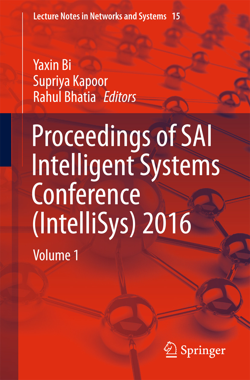 Bhatia, Rahul - Proceedings of SAI Intelligent Systems Conference (IntelliSys) 2016, e-kirja
