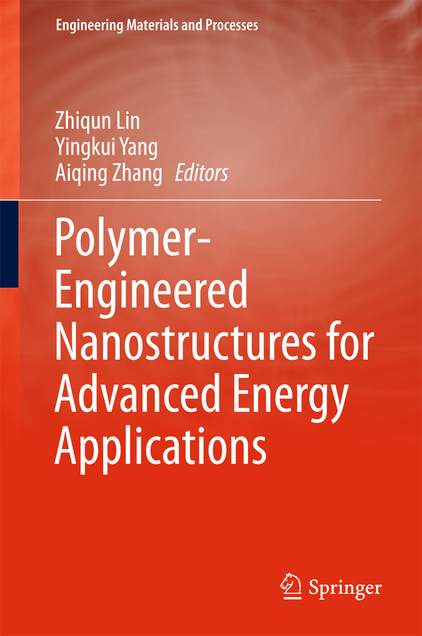 Lin, Zhiqun - Polymer-Engineered Nanostructures for Advanced Energy Applications, ebook