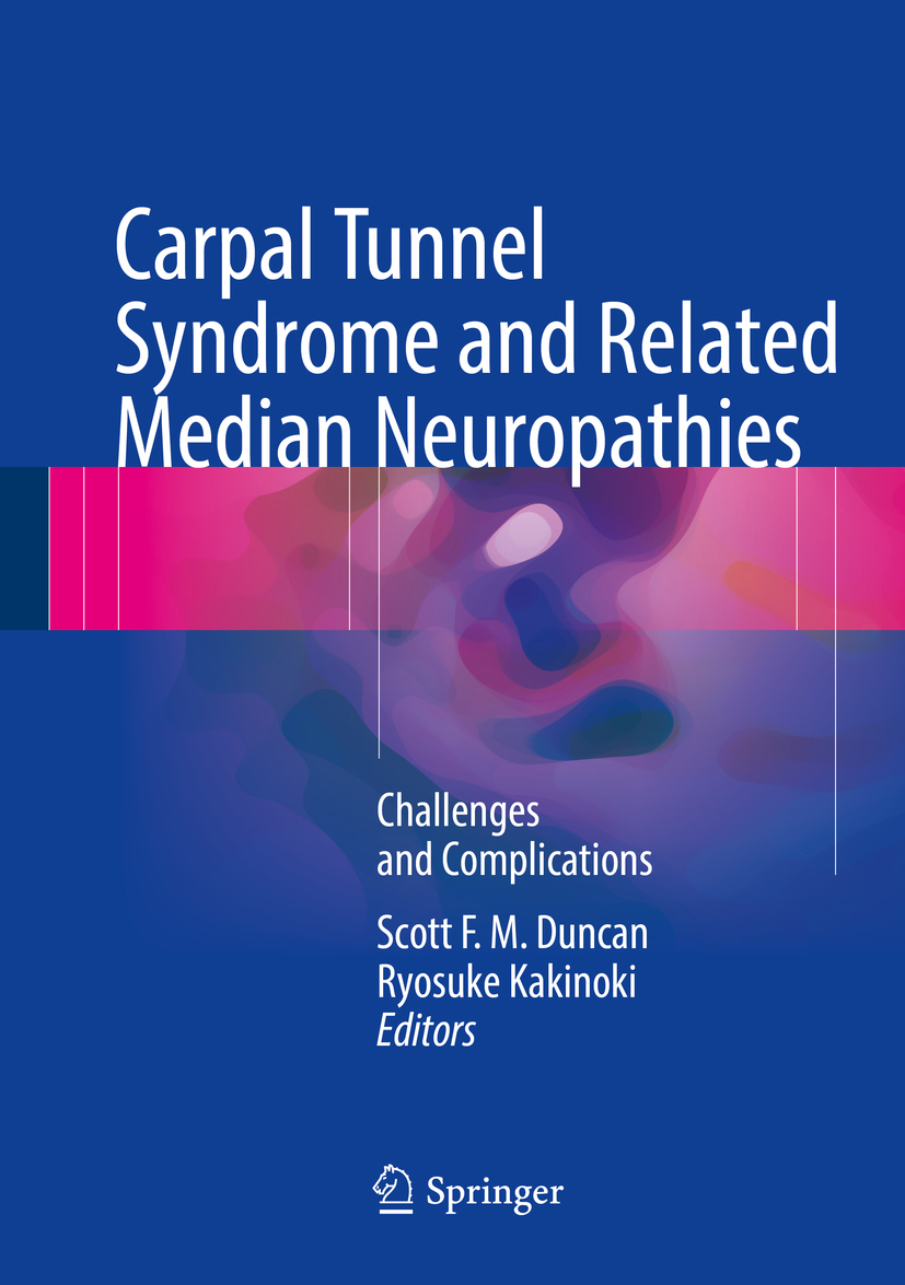 Duncan, Scott F. M. - Carpal Tunnel Syndrome and Related Median Neuropathies, ebook