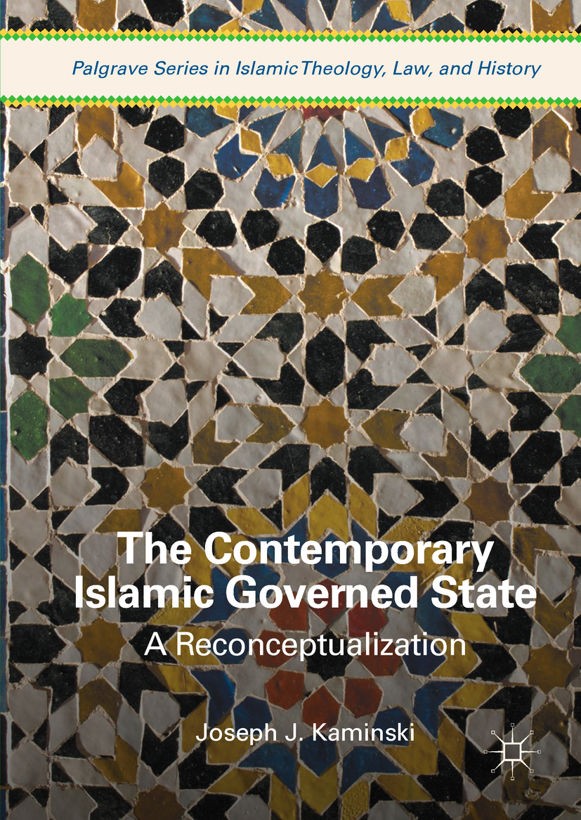 Kaminski, Joseph J. - The Contemporary Islamic Governed State, ebook