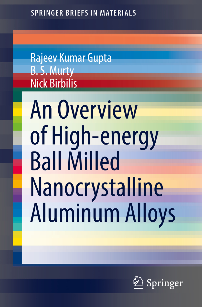 Birbilis, Nick - An Overview of High-energy Ball Milled Nanocrystalline Aluminum Alloys, ebook