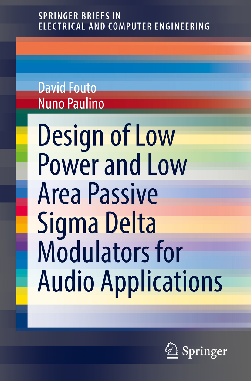 Fouto, David - Design of Low Power and Low Area Passive Sigma Delta Modulators for Audio Applications, ebook