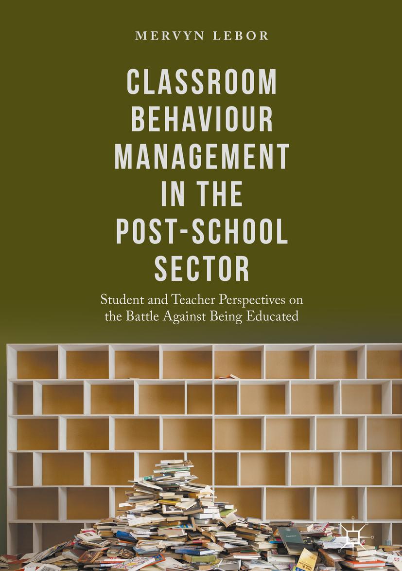 Lebor, Mervyn - Classroom Behaviour Management in the Post-School Sector, ebook