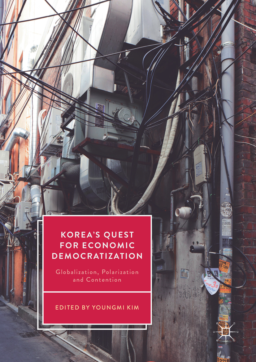 Kim, Youngmi - Korea's Quest for Economic Democratization, e-bok