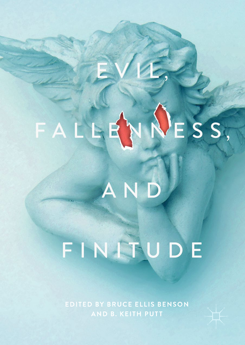 Benson, Bruce Ellis - Evil, Fallenness, and Finitude, ebook