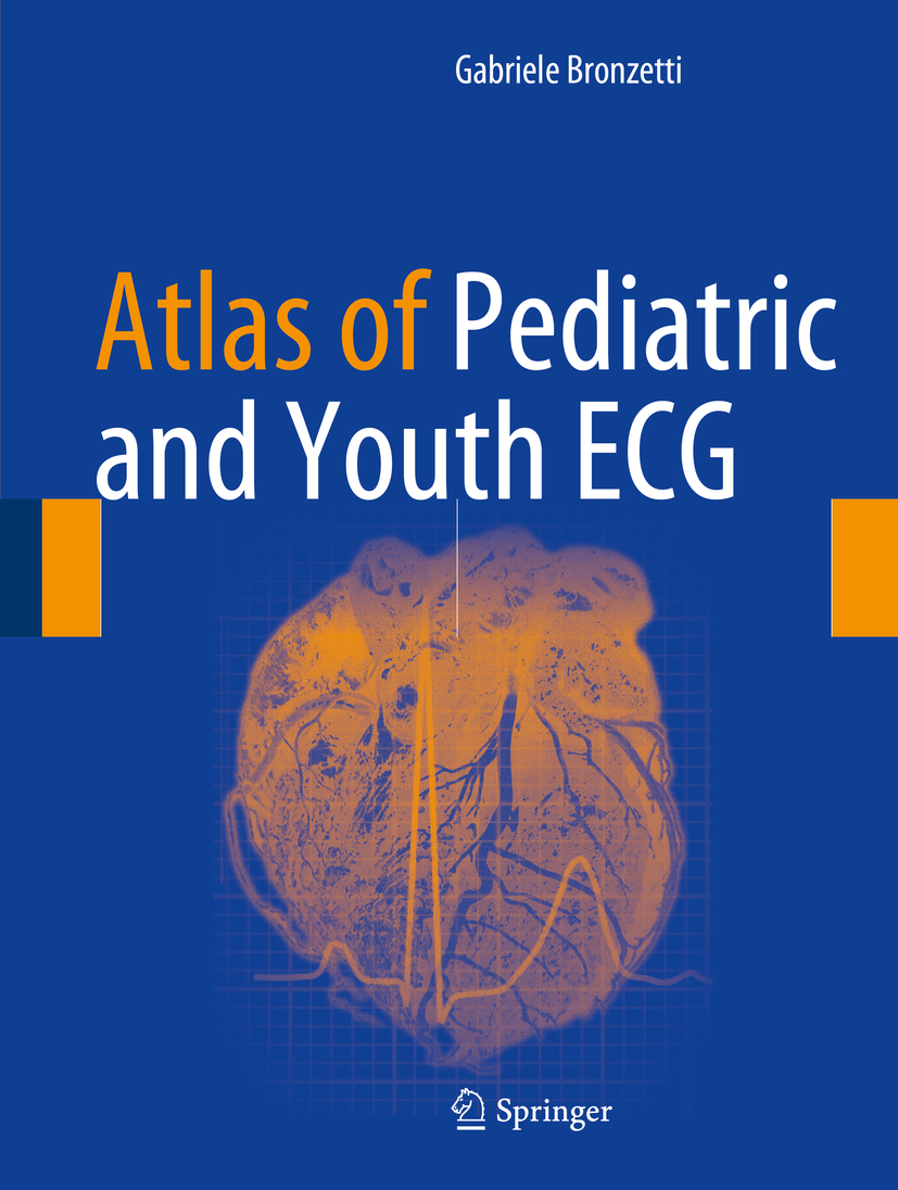 Bronzetti, Gabriele - Atlas of Pediatric and Youth ECG, ebook