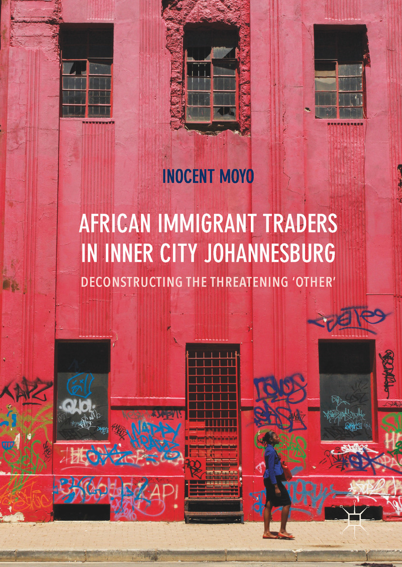 Moyo, Inocent - African Immigrant Traders in Inner City Johannesburg, ebook
