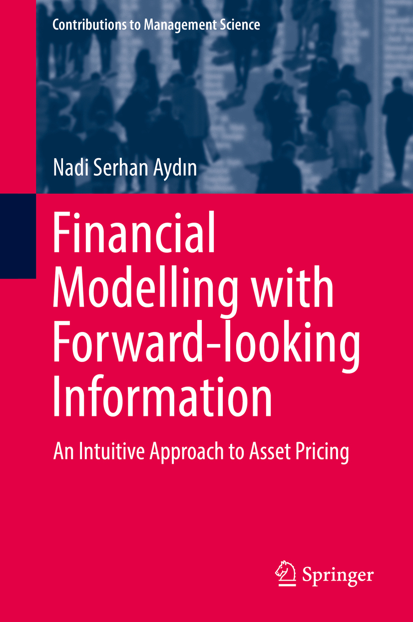 Aydın, Nadi Serhan - Financial Modelling with Forward-looking Information, ebook