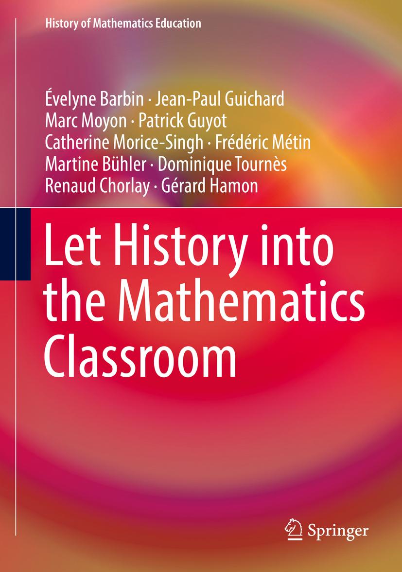Barbin, Évelyne - Let History into the Mathematics Classroom, ebook