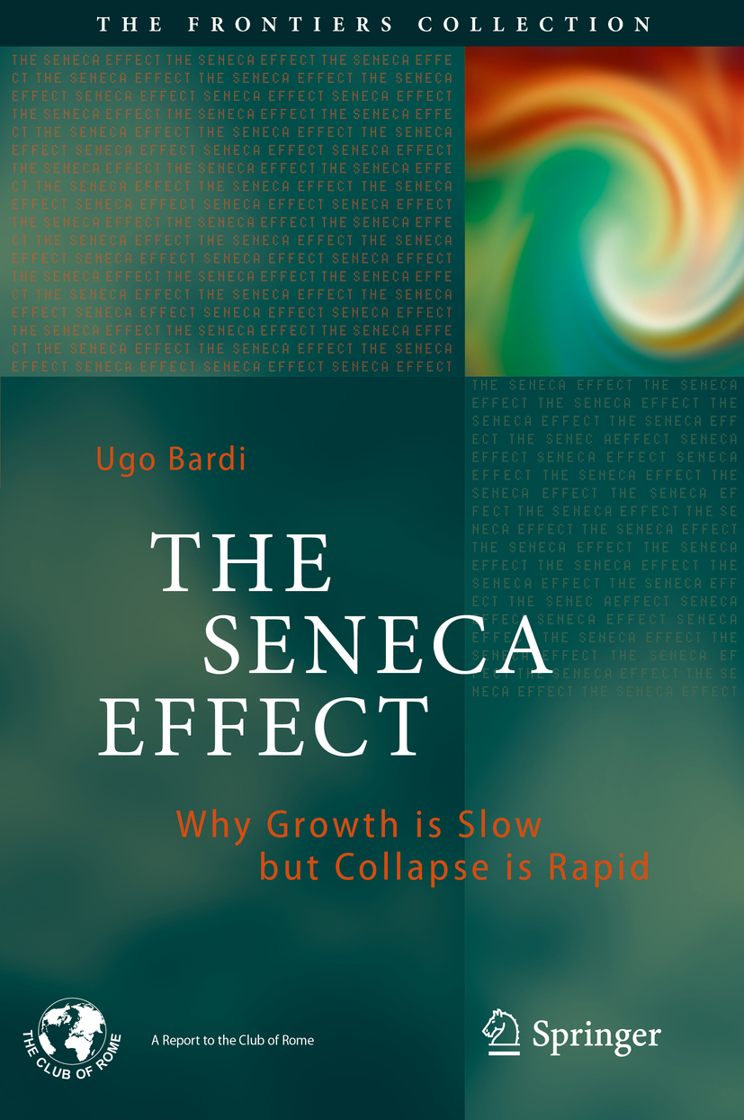 Bardi, Ugo - The Seneca Effect, ebook
