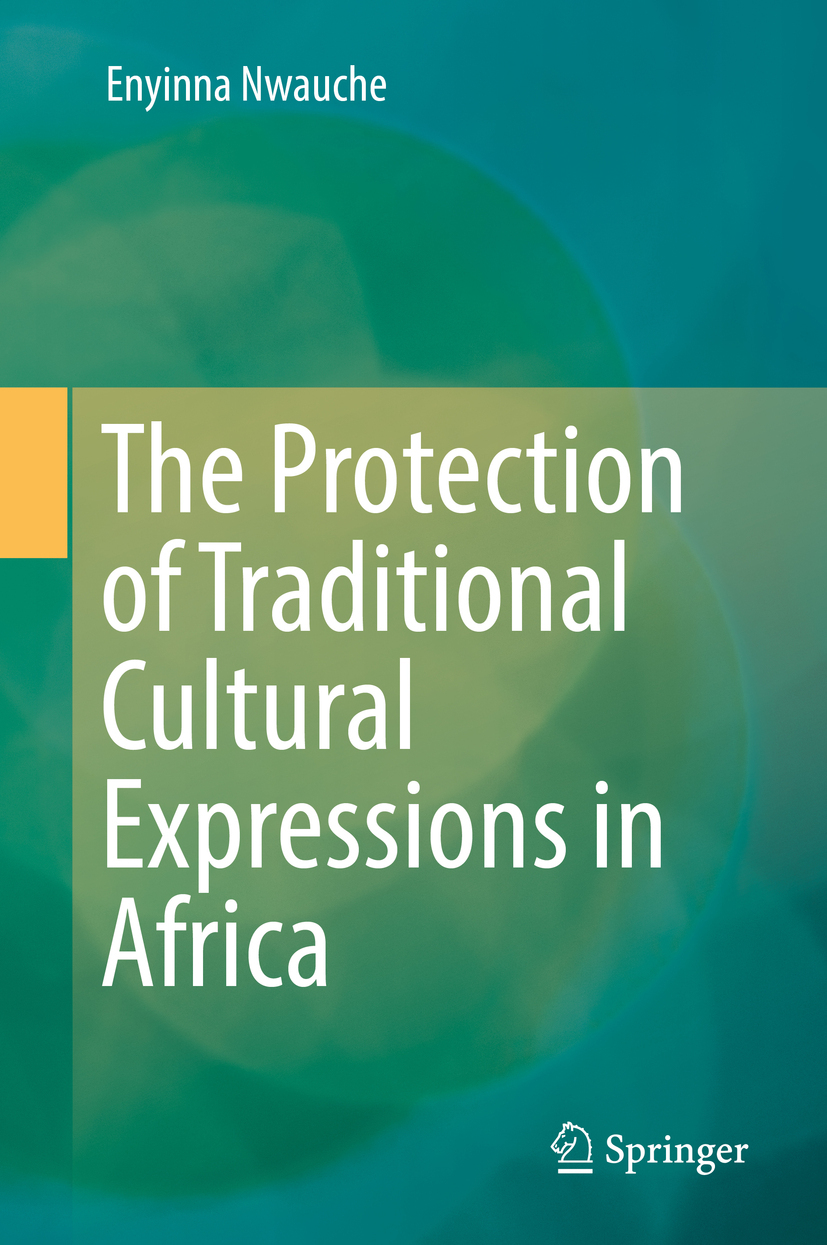 Nwauche, Enyinna - The Protection of Traditional Cultural Expressions in Africa, ebook