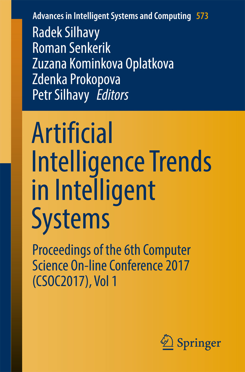 Oplatkova, Zuzana Kominkova - Artificial Intelligence Trends in Intelligent Systems, ebook