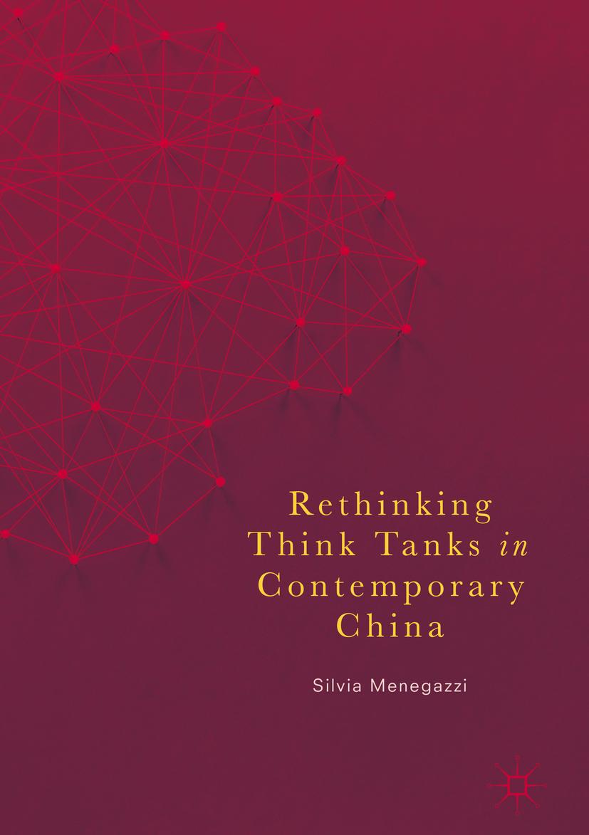 Menegazzi, Silvia - Rethinking Think Tanks in Contemporary China, ebook