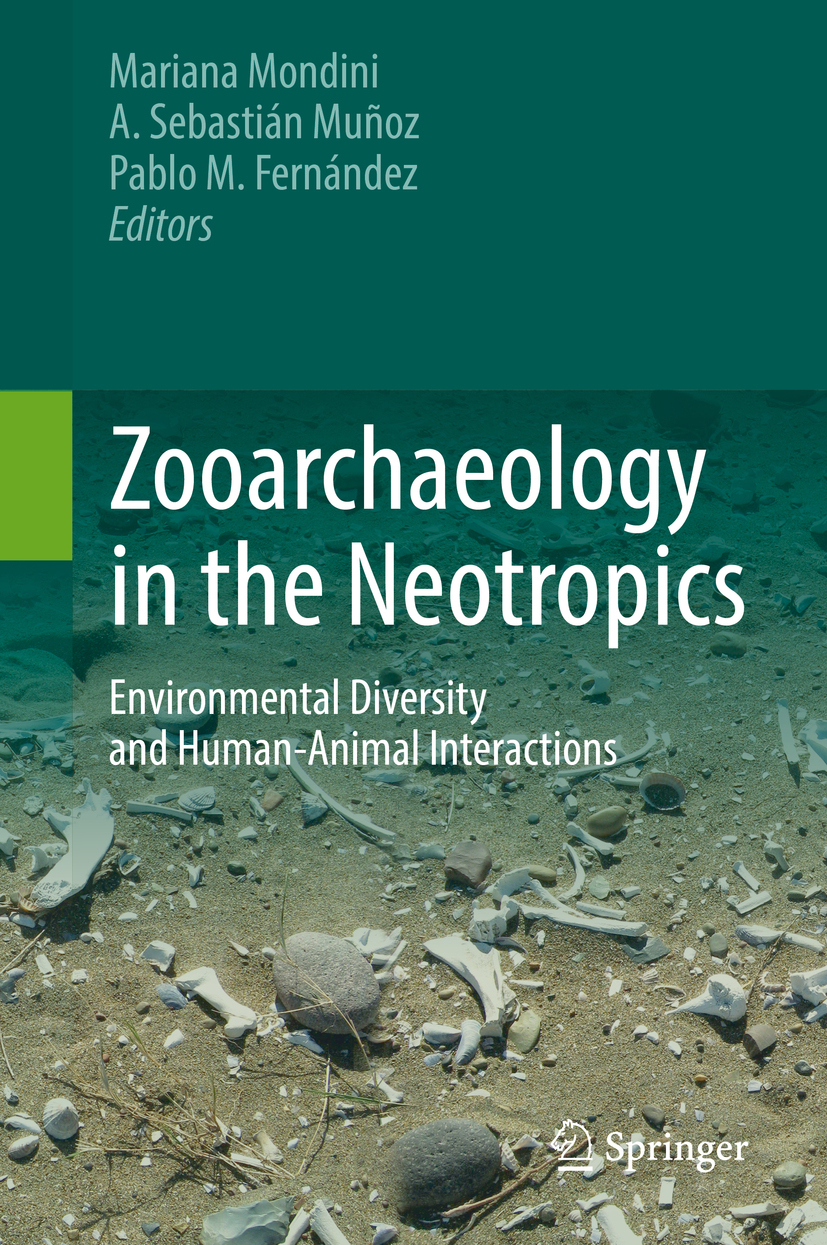 Fernández, Pablo M. - Zooarchaeology in the Neotropics, ebook