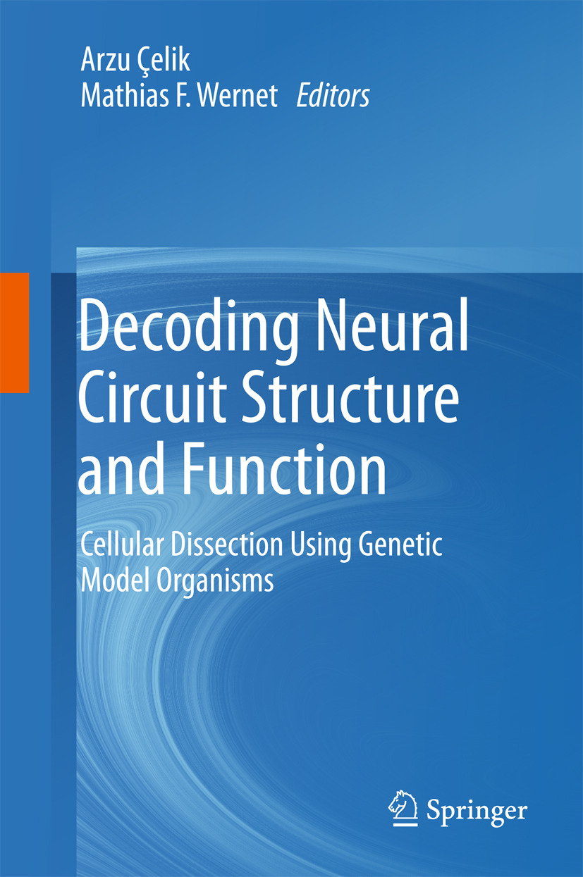 Wernet, Mathias F. - Decoding Neural Circuit Structure and Function, ebook